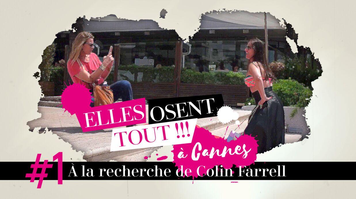 Websérie – Découvrez le 1er épisode de Elles osent tout à Cannes: A la recherche de Colin Farrell