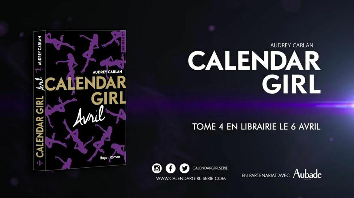 Calendar Girl, avril: ne manquez pas le dernier extrait du mois!